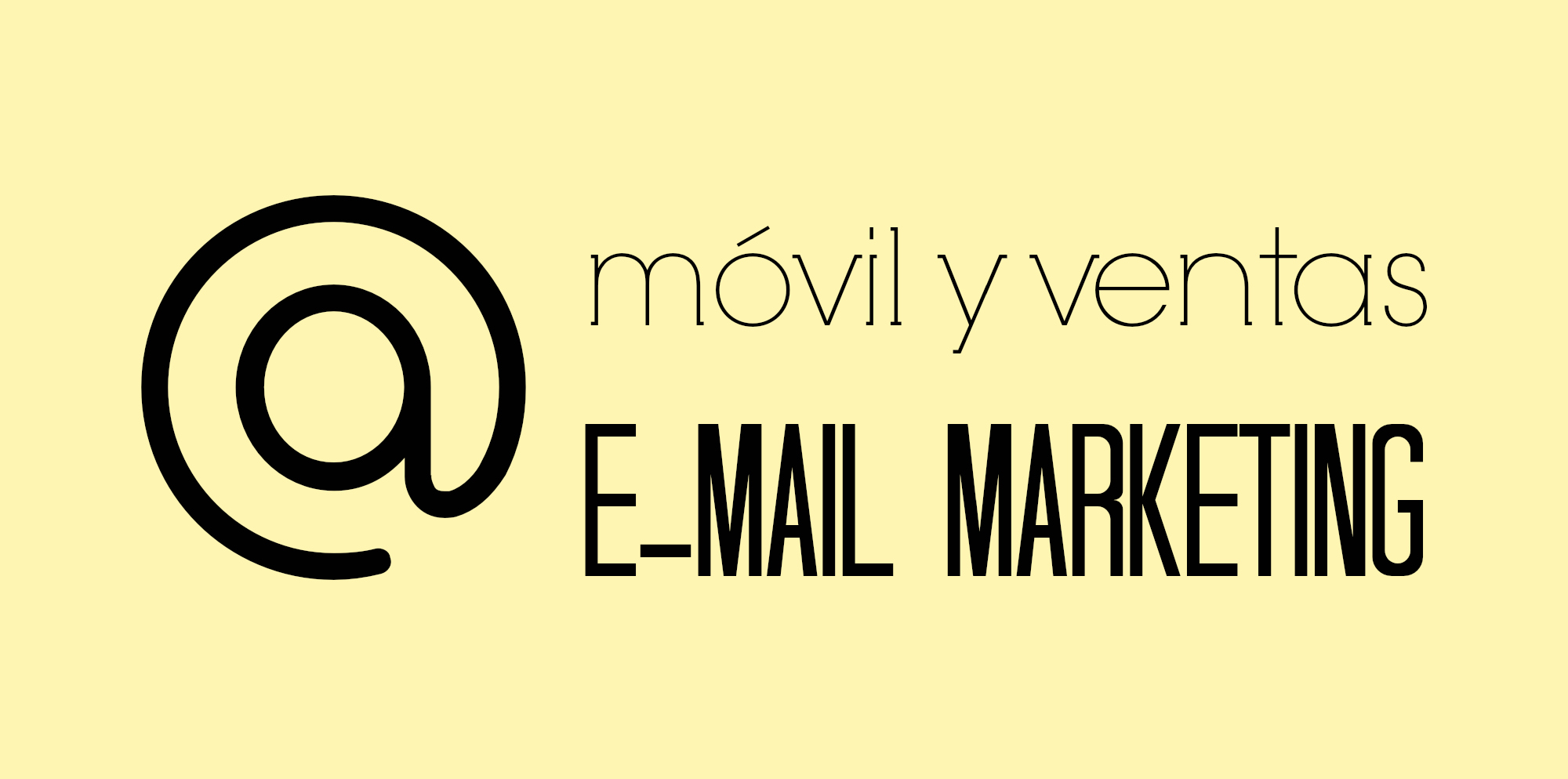 Móvil y ventas - Email Marketing