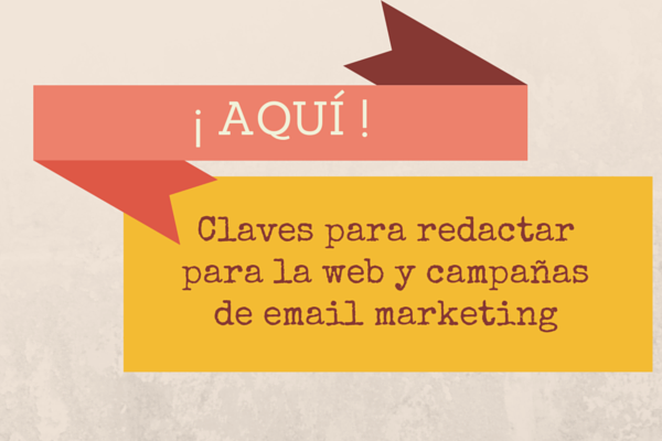 Claves para redactar para la web y campañas de email marketing