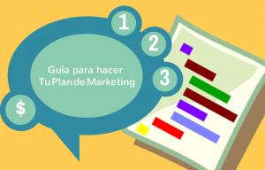 Guía para hacer tu Plan de Marketing