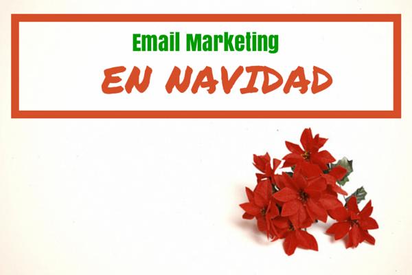 Campañas de Email Marketing en Navidad