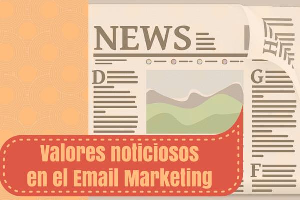 Valores noticiosos en el Email Marketing