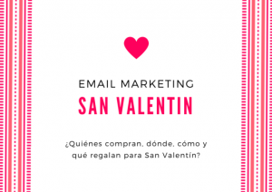 datos para plantear tu campaña de email marketing en San Valentín