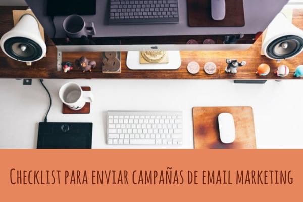 Checklist para enviar campañas de email marketing