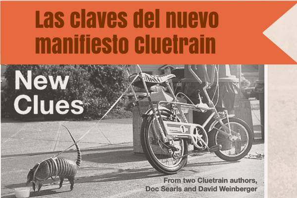 Las claves del nuevo manifiesto Cluetrain