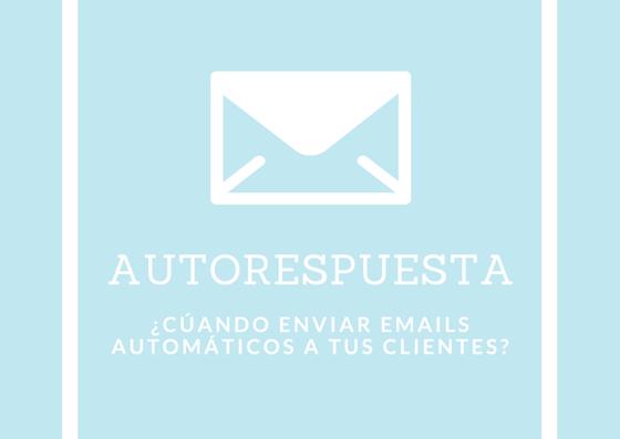 ¿Qué incluir en un email de autorespuesta?