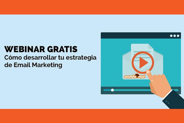 Webinar: Cómo desarrollar tu estrategia de email marketing