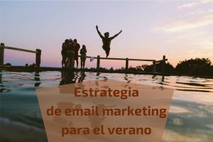 Estrategia de email marketing para el verano