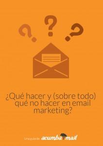 ¿Qué hacer y qué NO hacer en email marketing?