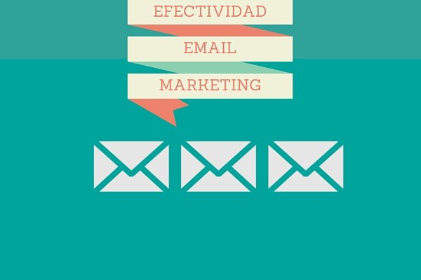 Efectividad email marketing