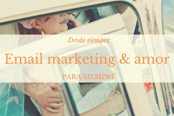 Email marketing con amor