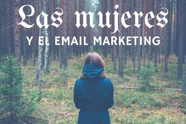 Las mujeres y el email marketing