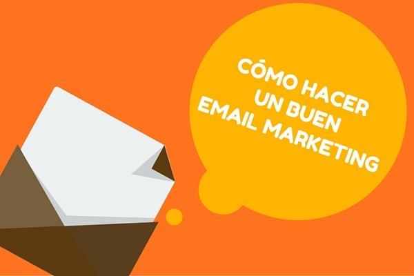 Cómo hacer un buen email marketing