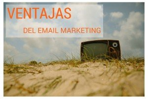 Ventajas del email marketing
