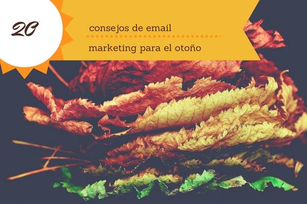 Consejos de email marketing para otoño