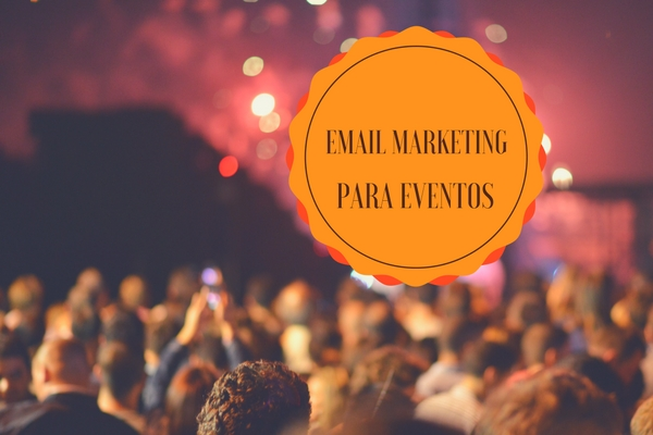 Email marketing para eventos