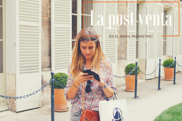 La post venta en el email marketing