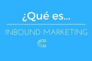 ¿qué es inbound marketing?