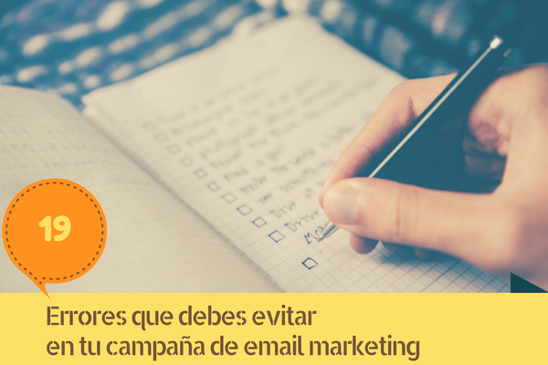 Errores que debes evitar en tu campaña de email marketing