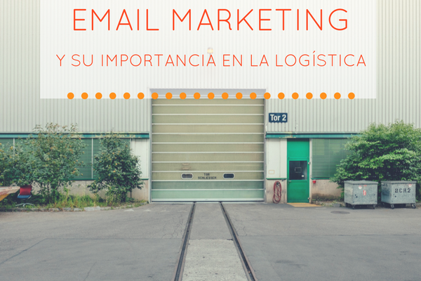 Email marketing en la logística