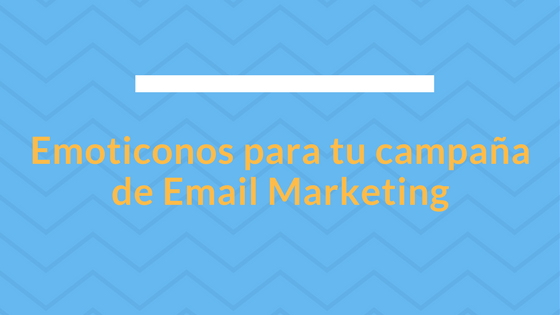 Emoticonos Email Marketing
