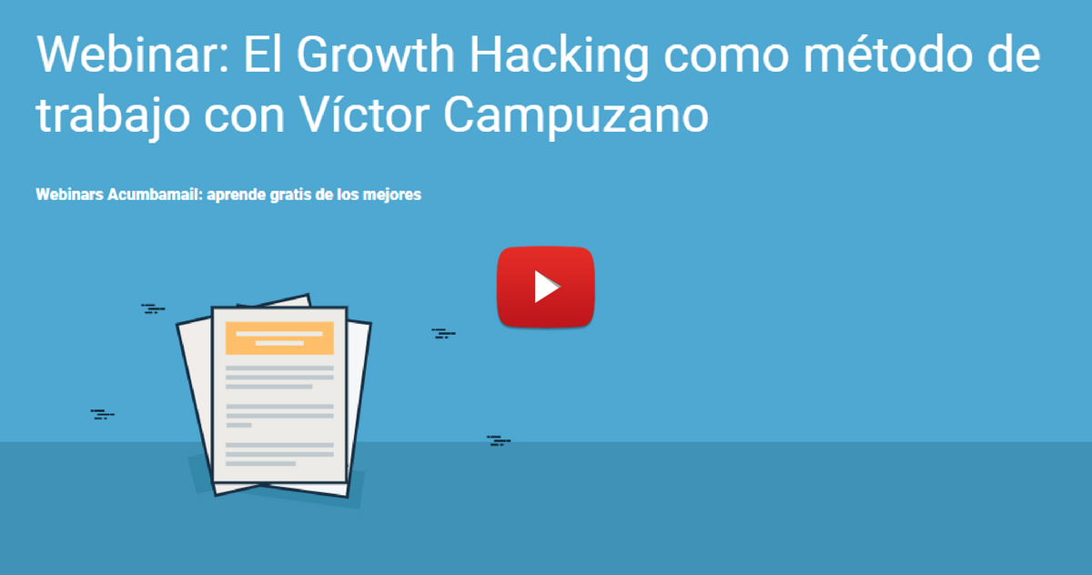 Portada, youtube: webinar sobre growth hacking con Víctor Campuzano