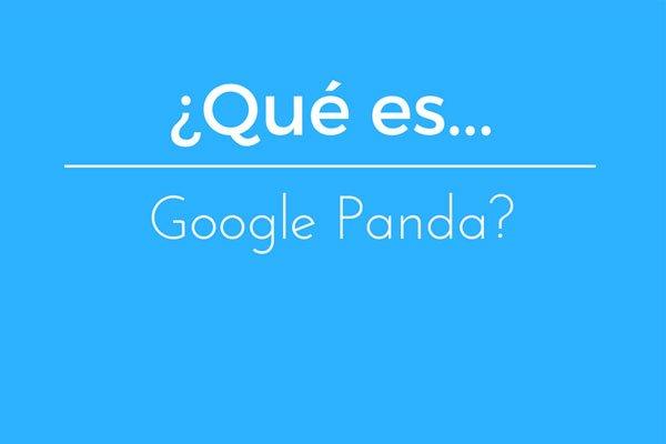 ¿Qué es Google Panda?
