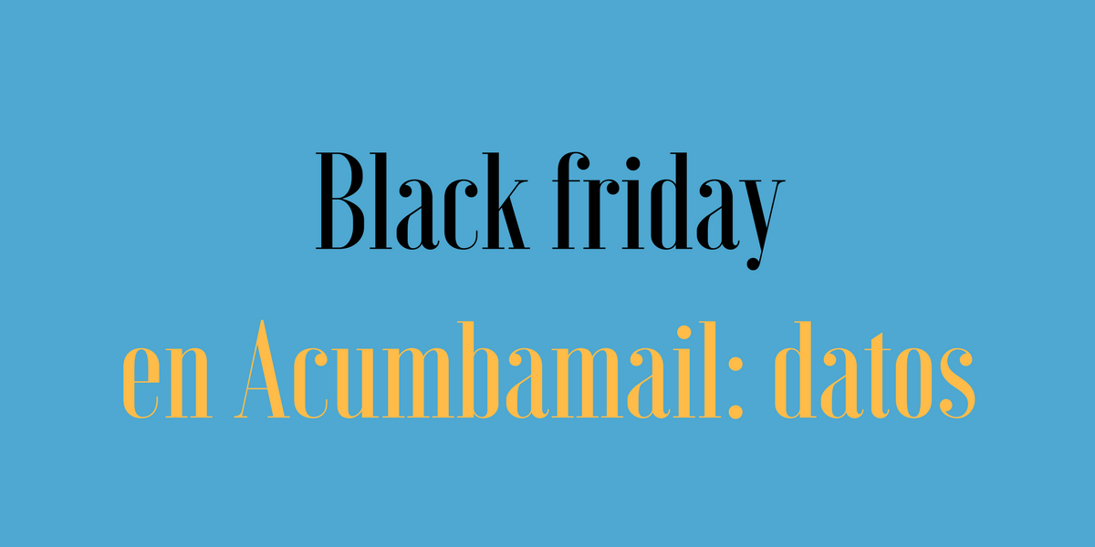 Portada del post: Black Friday en Acumbamail