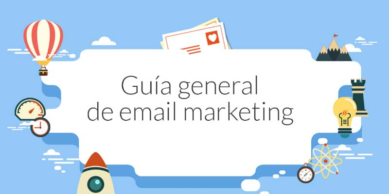 Guía general de email marketing