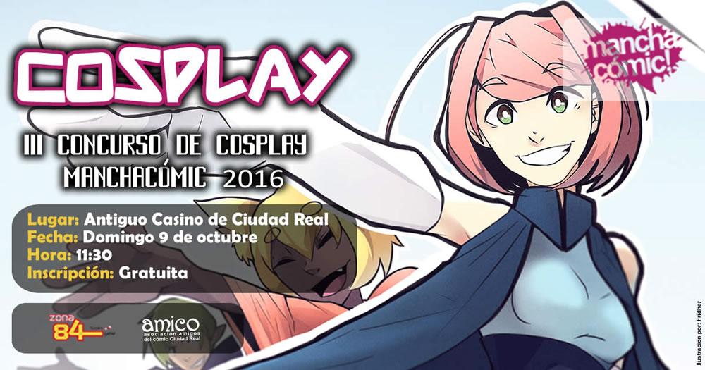 Manchacómic 2016 - III Concurso de Cosplay